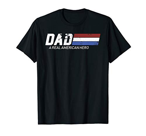 American Hero T-shirt (DAD A Real American Hero Funny father's day gift T-Shirt)