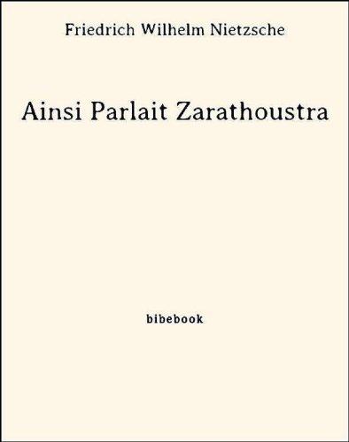 Télécharger en ligne Ainsi Parlait Zarathoustra pdf