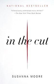 In the Cut par [Moore, Susanna]