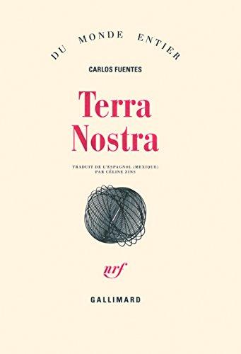 Terra Nostra par Carlos Fuentes