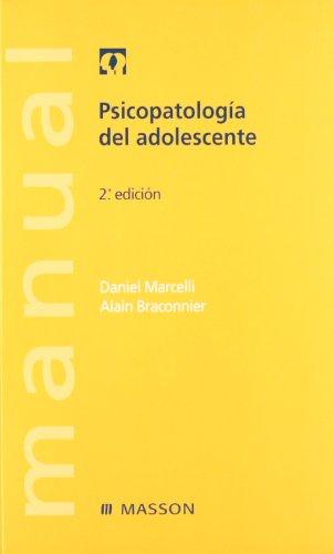 Psicopatología del adolescente por D. Marcelli