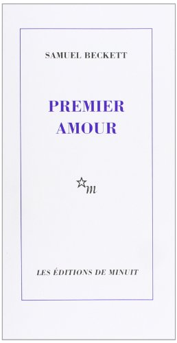 Premier amour par Samuel Beckett