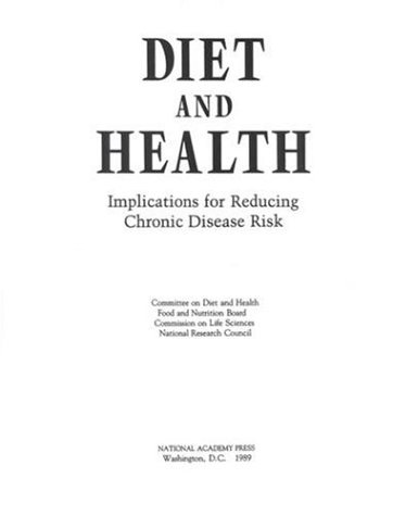 diet-and-health-implications-for-reducing-chronic-disease-risk-by-committee-on-diet-and-health-1989-