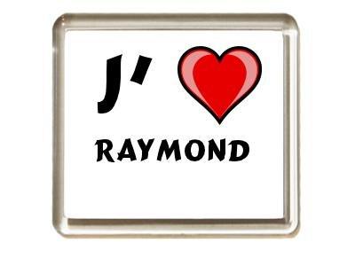 Aimant de frigo avec une inscription: J'aime Raymond (Noms/Prénoms)