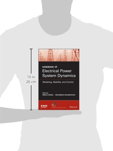 Handbook of Electrical Power System Dynamics: Modeling, Stability, and Control (IEEE Press Series on Power Engineering)