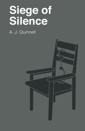 Siege of Silence by A J Quinnell (2015-09-08)
