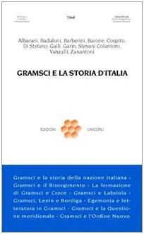 Gramsci e la storia dItalia