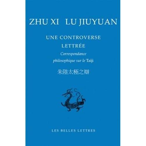 Une Controverse lettrée: Correspondance philosophique sur le Taiji