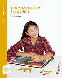 Educació visual i plástica sèrie crea nivell i eso saber fer