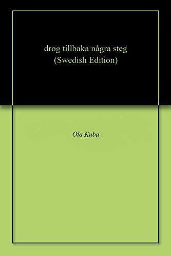 drog tillbaka några steg (Swedish Edition)
