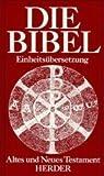 Die Bibel Einheitsübersetzung -