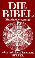 Die Bibel Einheitsübersetzung