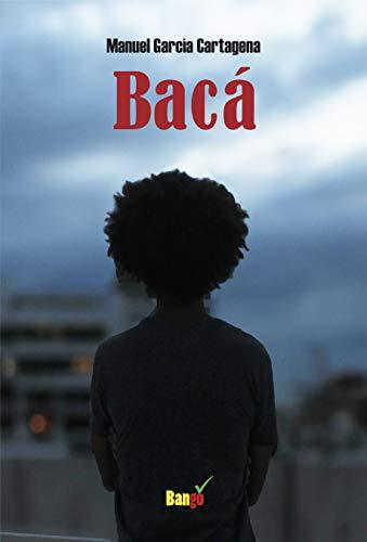 Baca por Manuel Garcia Cartagena
