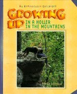Growing Up in a Holler in the Mountains: An Appalachian Childhood by Karen Gravelle (1997-09-01)