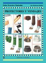 Protectores y vendajes (Guías ecuestres ilustradas) por Jane Holderness-Roddam