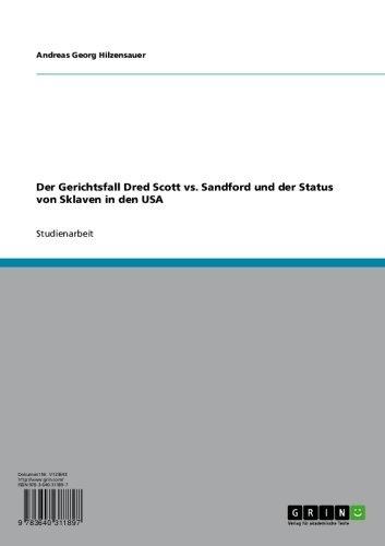 Der Gerichtsfall Dred Scott vs. Sandford und der Status von Sklaven in den USA