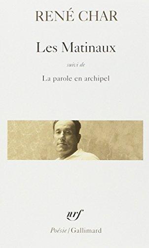 Les Matinaux/La Parole En Archipel (Collection Pobesie)