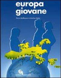 Europa giovane. educazione civica. per la scuola media