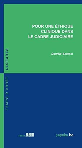 Pour une éthique clinique dans le cadre judiciaire