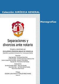 Portada del libro Separaciones y divorcios ante notario (Jurídica General-Monografías)