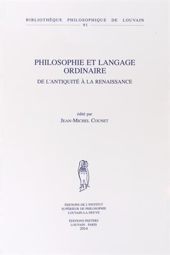 Philosophie et langage ordinaire : De l'Antiquité à la Renaissance