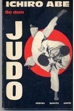 Judo par Ichiro Abe - avec la collaboration de J. M. Falise et G. Ravinet