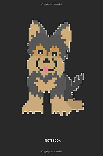 Yorkie | Notebook: Lined Retro Pixel Yorkie Notebook / Journal. Great Yorkshire Terrier Accessories & Novelty Gamer Gift Idea for all Gaming & Yorkie Lover - Yorkie Dog Food