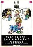 MIND unlimited: Mehr melden - Selbstsicherheit gewinnen: Das Programm für gute Noten im Mündlichen. Schülerbuch - Dirk Konnertz