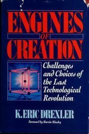 Engines of Creation by K Eric Drexler (1986-06-01)