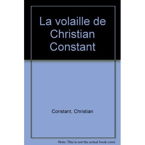 La Volaille de Christian Constant