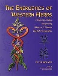 The Energetics of Western Herbs: Treatment Strategies Integrating Western & Oriental Herbal Medicine: 2