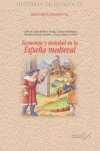 Economía y sociedad en la España medieval (Fundamentos)