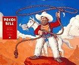 Pecos Bill by Brian Gleeson (1989-01-30)
