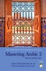 Mastering Arabic 2 by Jane Wightwick (2010-11-30)
