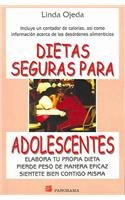 Dietas Seguras Para Adolescentes/Safe Dieting for Teens: Elabora Tu Propia Dieta Pierde Peso De Manera Eficaz Sientete Bien Contigo Misma par Linda Ojeda