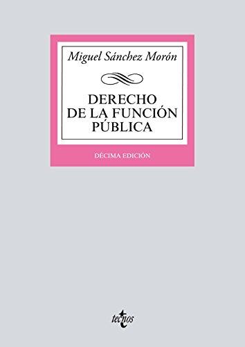 Derecho de la función pública (Derecho - Biblioteca Universitaria De Editorial Tecnos)