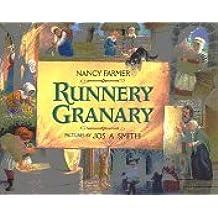 Runnery Granary by Nancy Farmer (1997-02-06)