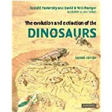 The Evolution and Extinction of the Dinosaurs by David E. Fastovsky (2005-02-07)