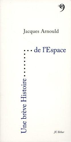 Une brève histoire de l'espace par Jacques Arnould