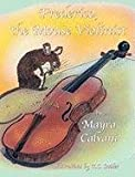 Frederico, the Mouse Violinist by Mayra Calvani (November 18,2010)