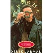 Chroma by Derek Jarman (1996-10-01)