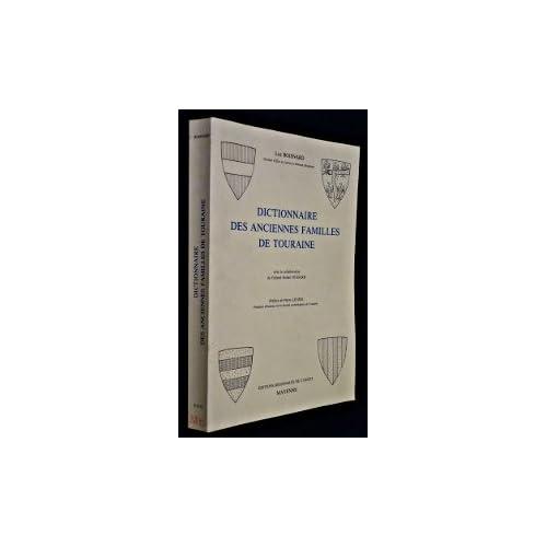 Dictionnaire des anciennes familles de touraine