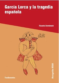 García Lorca y la tragedia española