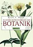 Kleines Repetitorium der Botanik - Ernst F Welle
