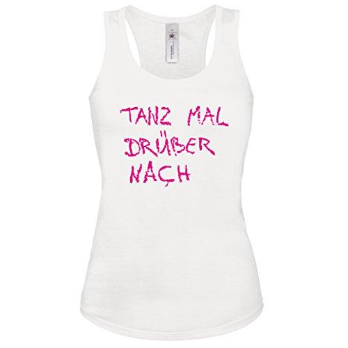 Tank-Top TANZ MAL DRÜBER NACH Lustiges Partyshirt Damen Weiss-Neonpink