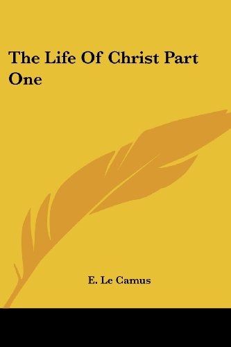 The Life Of Christ Part One