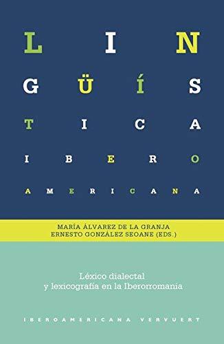 Léxico dialectal y lexicografía en la Iberorromania