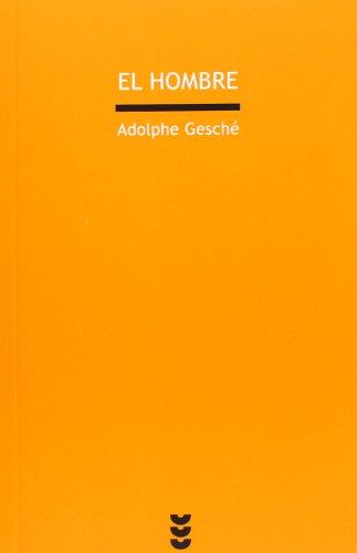 El hombre (Dios para pensar II) (Verdad e Imagen) por Adolphe Gesché