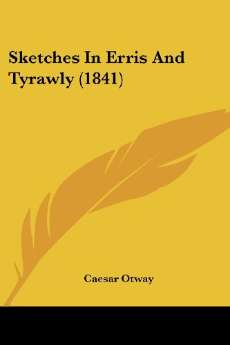 Sketches In Erris And Tyrawly (1841)