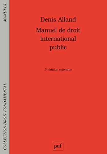 Manuel de droit international public par Denis Alland